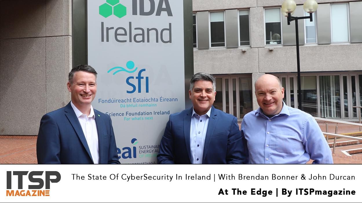 The-State-Of-CyberSecurity-In-Ireland-_-With-Brendan-Bonner-&-John-Durcan.jpg