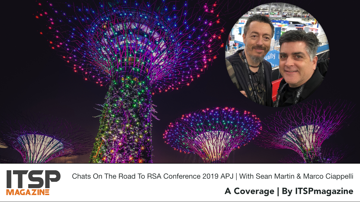 Chats On The Road To RSA Conference 2019 APJ | With Sean Martin & Marco Ciappelli.jpeg