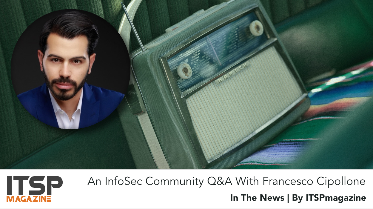 An InfoSec Community Q&A With Francesco Cipollone.jpg