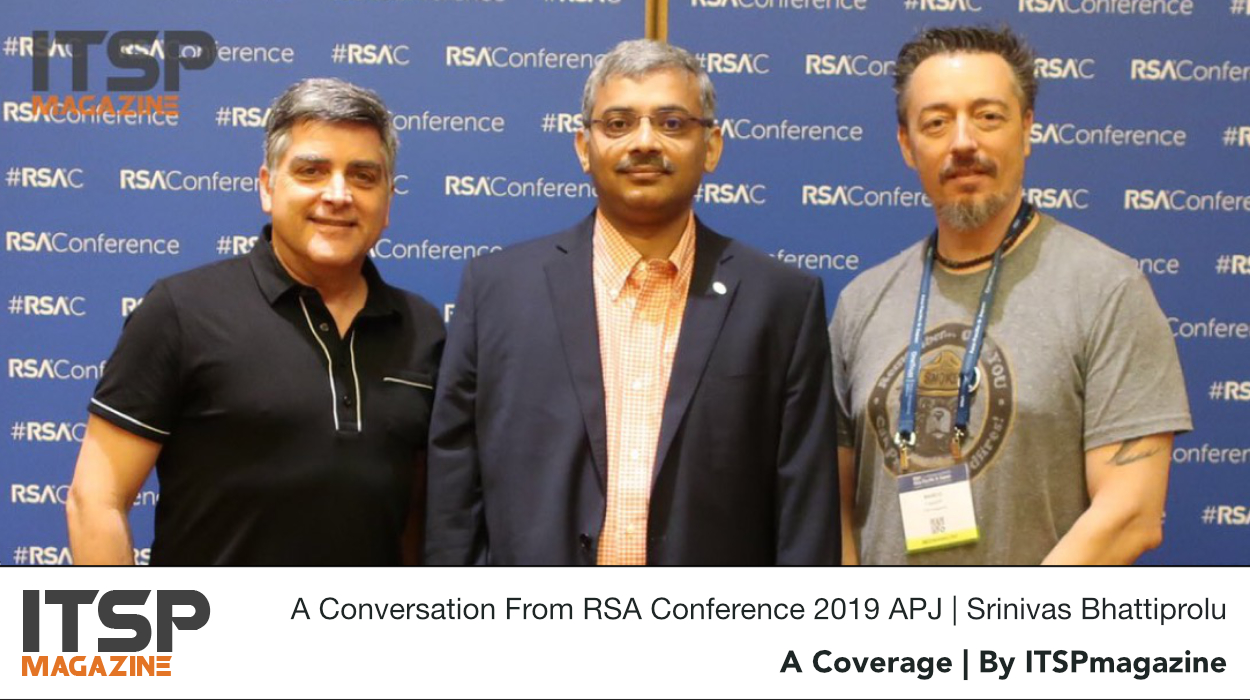 A Conversation From RSA Conference 2019 APJ | Srinivas Bhattiprolu.jpeg