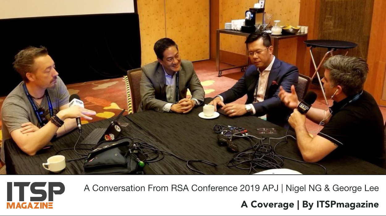 A Conversation From RSA Conference 2019 APJ | Nigel NG & George Lee.jpeg