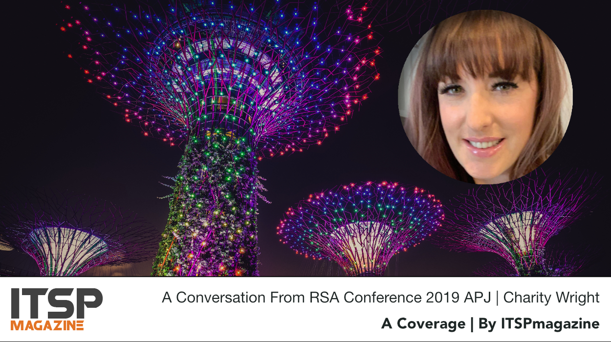 A Conversation From RSA Conference 2019 APJ | Charity Wright .jpeg