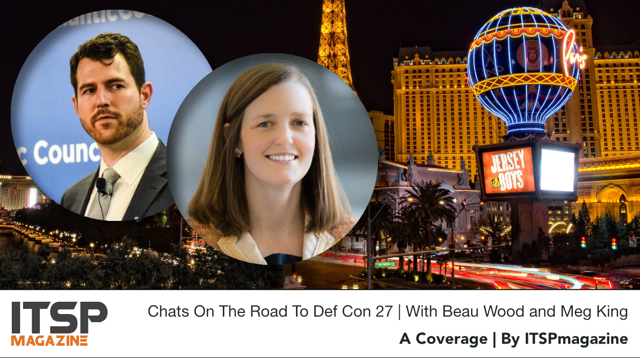 Chats On The Road To Def Con 27 | With Beau Wood and Meg King.jpeg