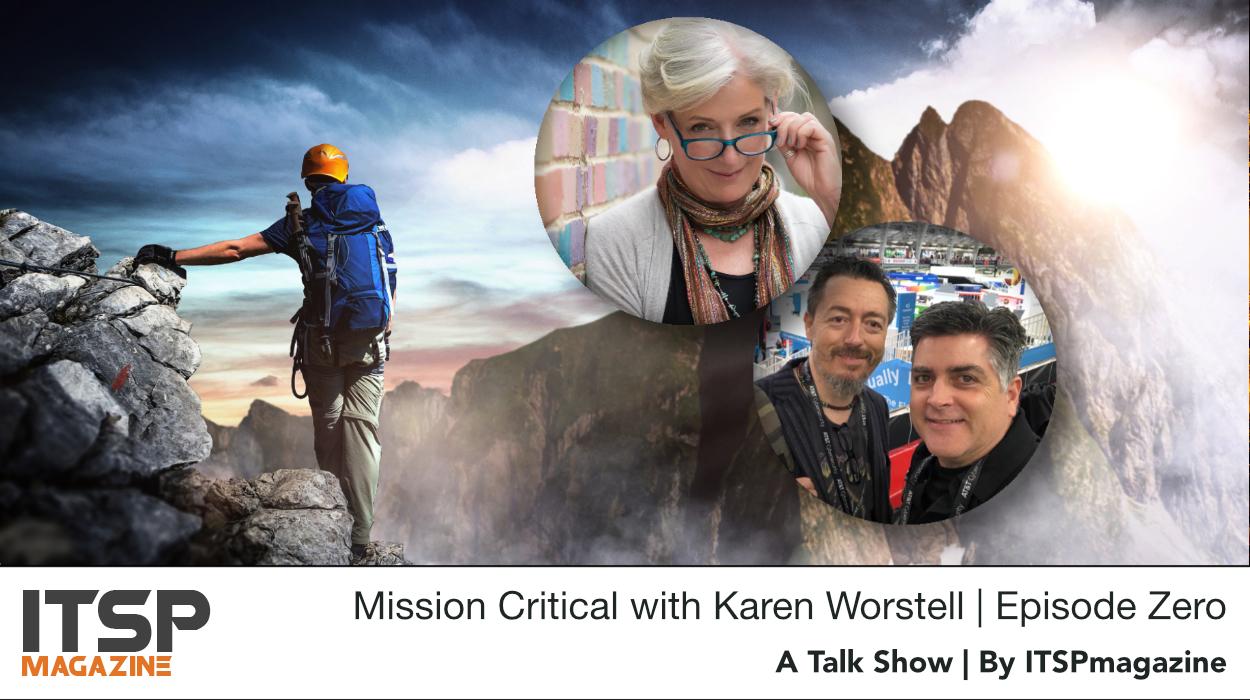 Mission Critical with Karen Worstell | Episode Zero .jpg