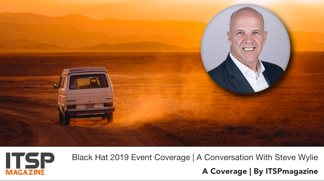 Black Hat 2019 Event Coverage | A conversation with Steve Wylie.jpg