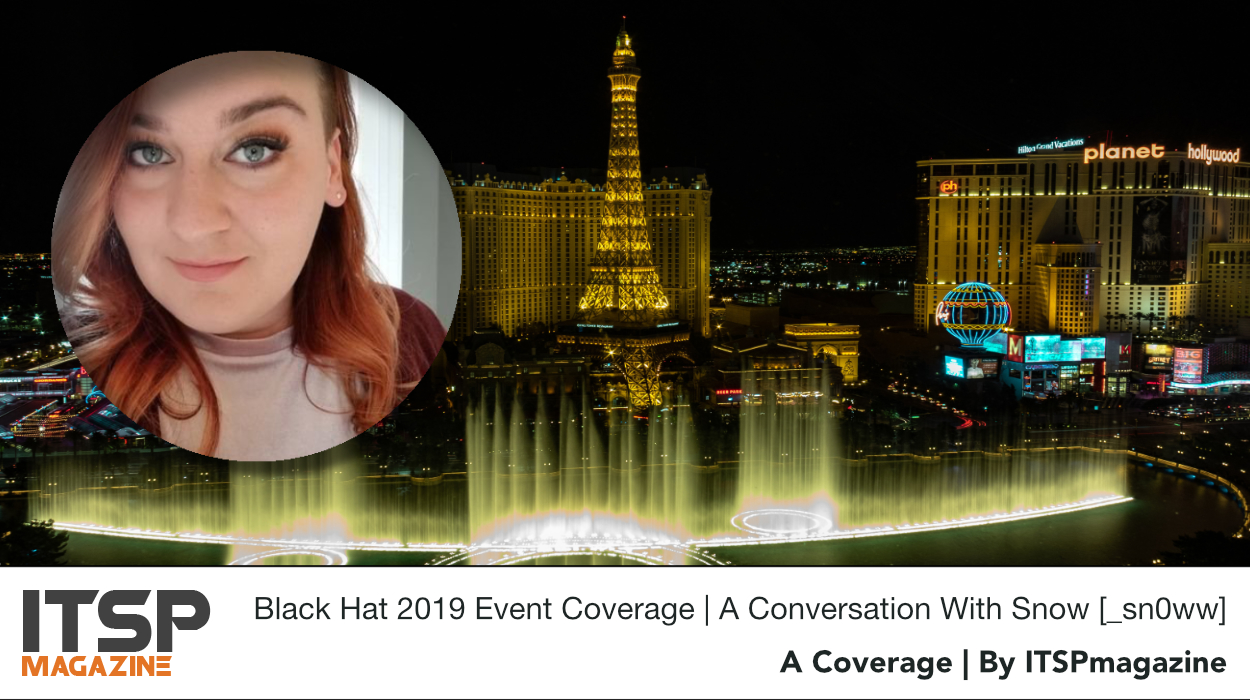 Black Hat 2019 Event Coverage | A conversation with Snow [_sn0ww].jpg