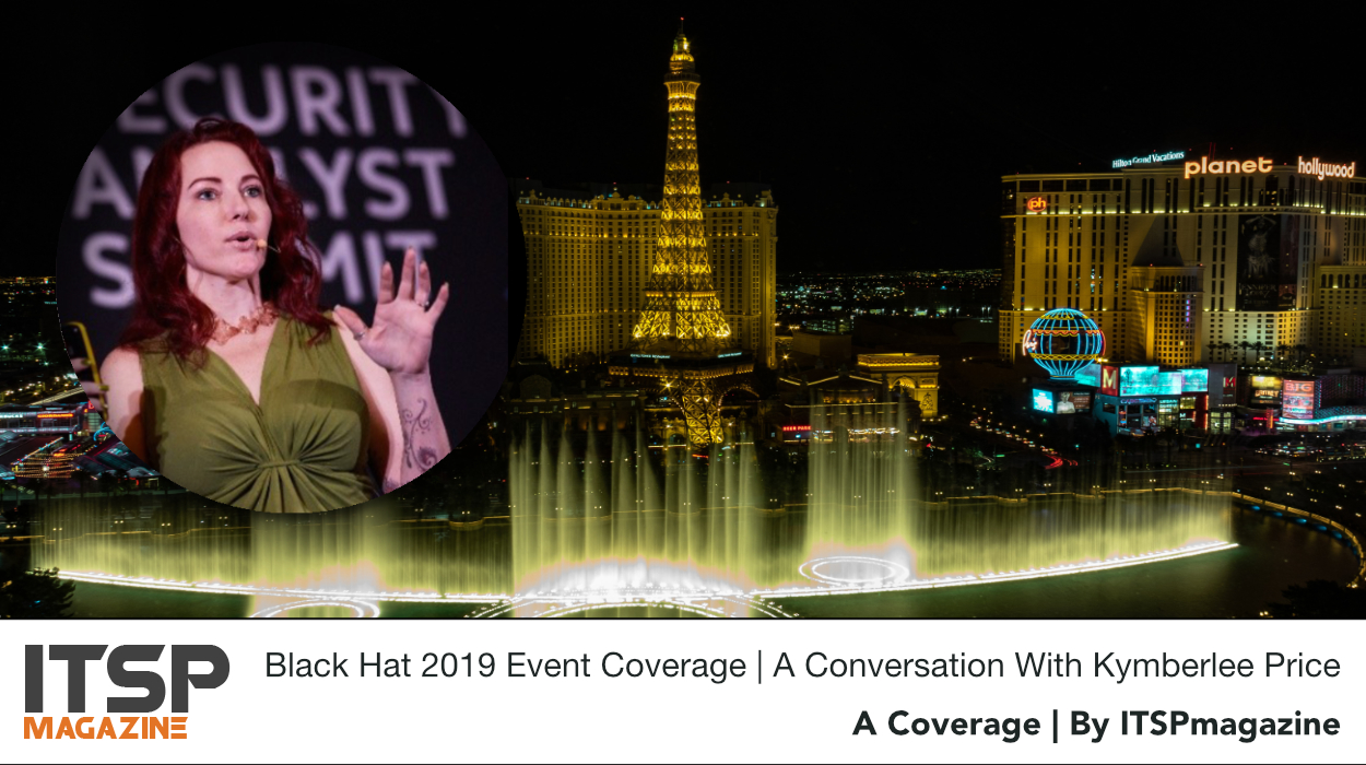 Black Hat 2019 Event Coverage | A Conversation With Kymberlee Price.jpeg