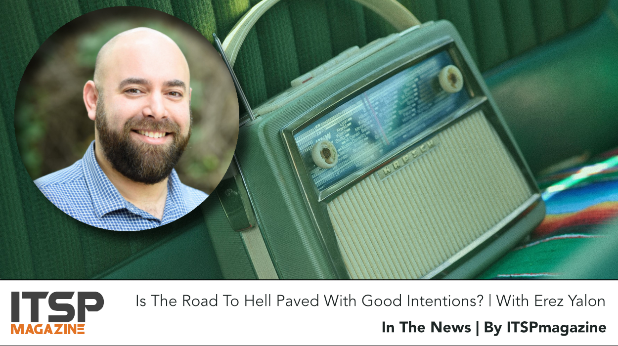 Is The Road To Hell Paved With Good Intentions? | With Erez Yalon.jpeg