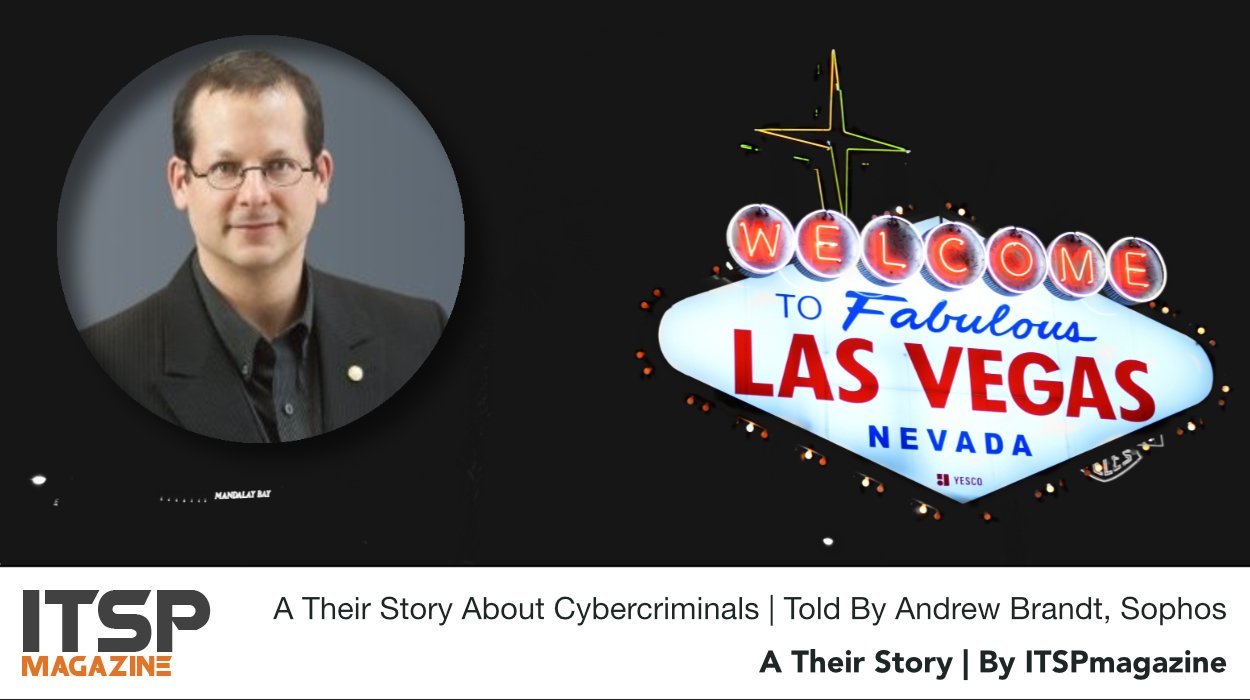 A Their Story About Cybercriminals | Told By Andrew Brandt, Sophos.jpeg