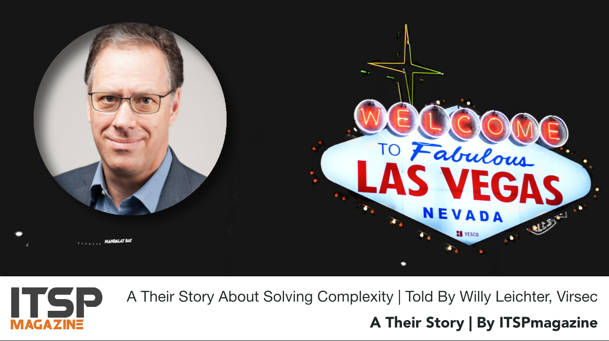 A Their Story About Solving Complexity | Told By Willy Leichter, Virsec.jpeg