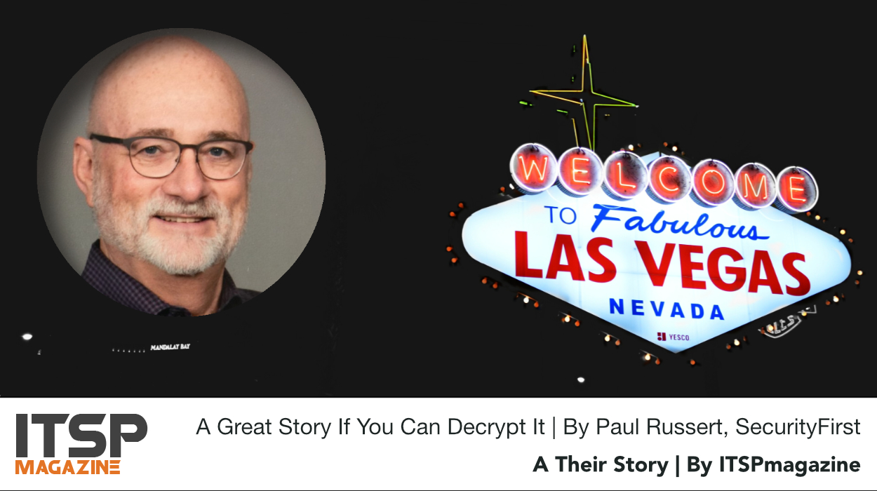 A Great Story If You Can Decrypt It | By Paul Russert, SecurityFirst.jpeg