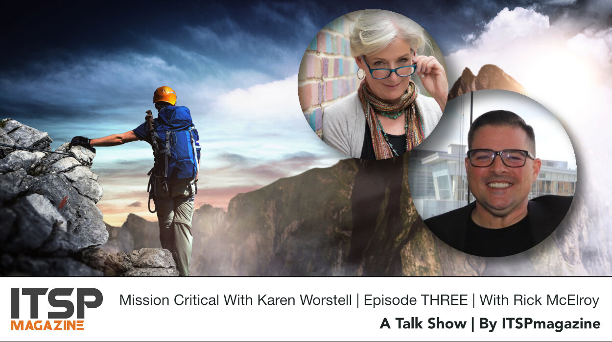 Mission Critical With Karen Worstell | Episode THREE | With Rick McElroy .jpeg
