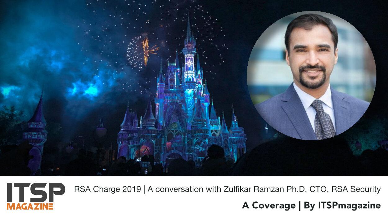 RSA Charge 2019 | A conversation with Zulfikar Ramzan Ph.D, CTO, RSA Security.jpeg