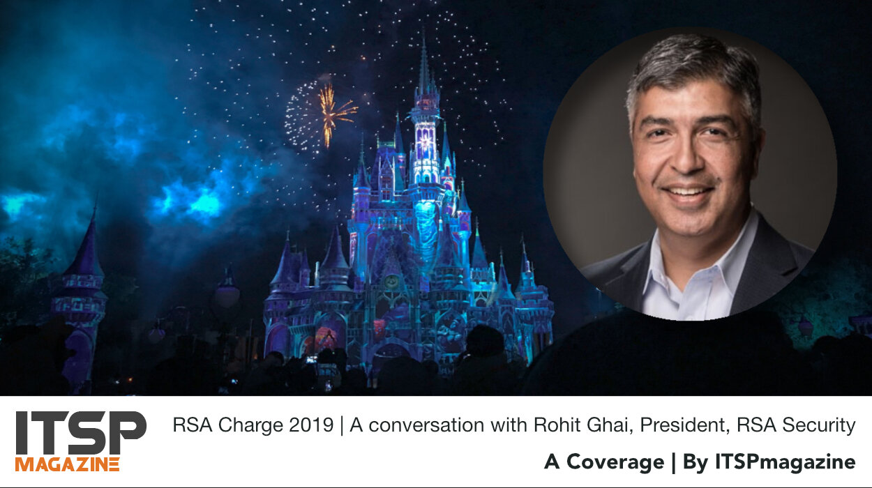 RSA Charge 2019 | A conversation with Rohit Ghai President RSA Security.jpeg