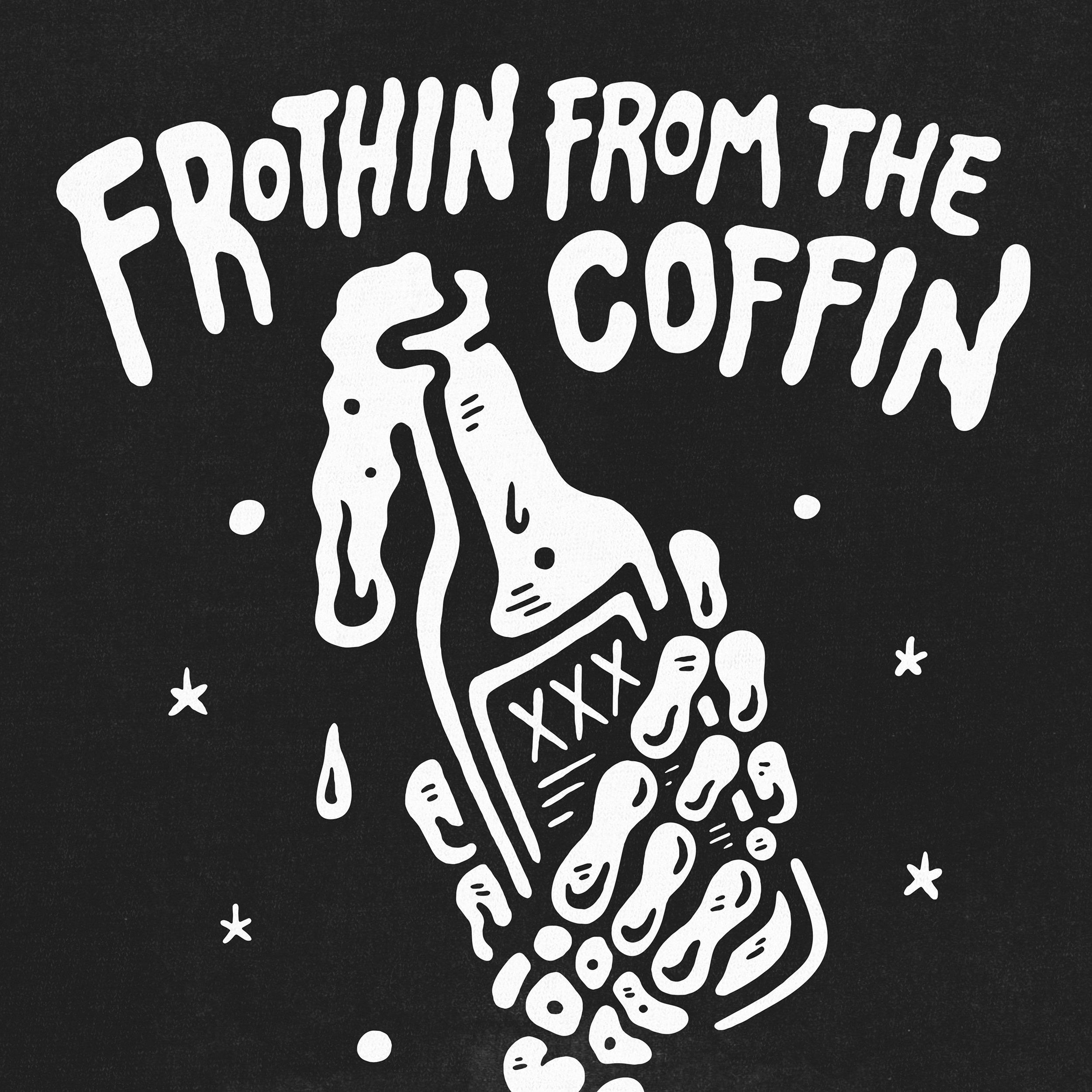 FROTHIN [INSTA WORKING].jpg