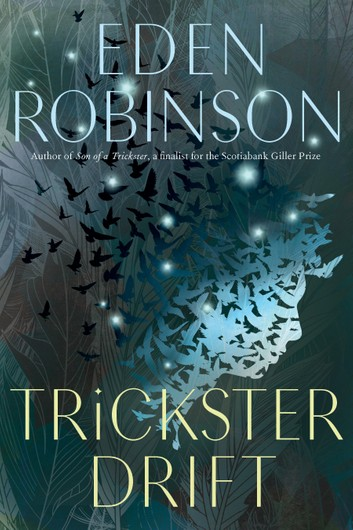 Robinson's latest book  Trickster Drift , Knopf Canada.