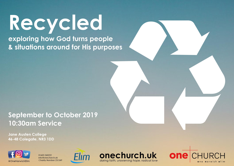 Recycled Sermon Series One Church Norwich bible