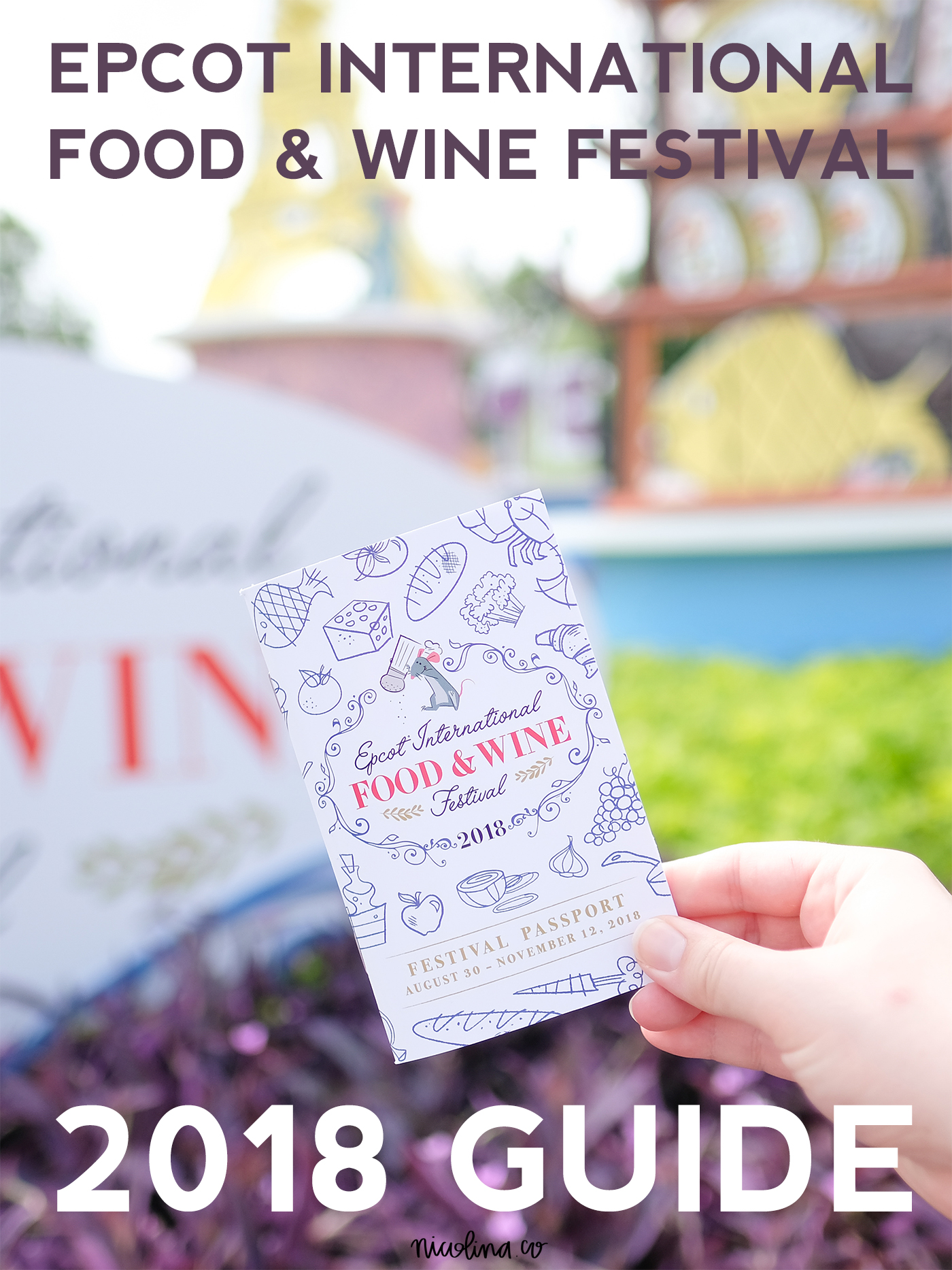 Epcot Food and Wine Festival Guide 2018