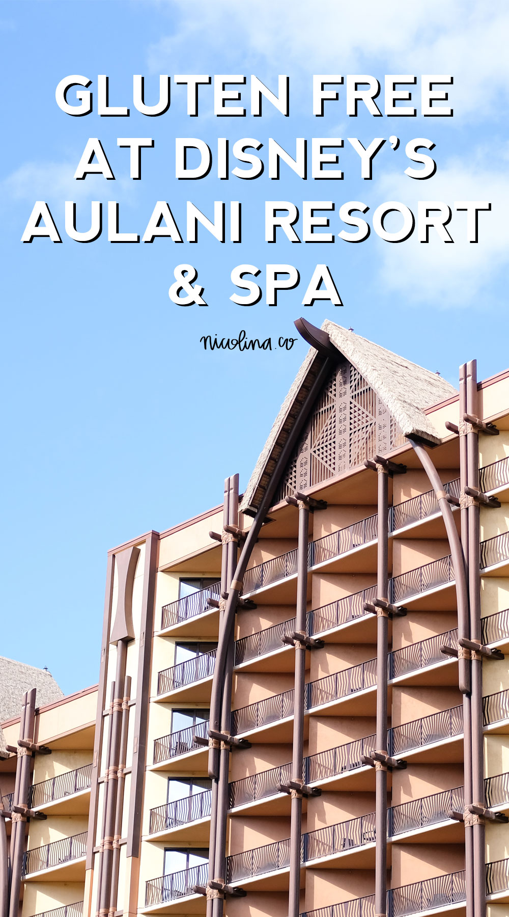 Gluten Free at Disney's Aulani Resort and Spa
