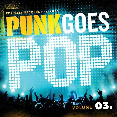 """Fearless Records """"Punk Goes Pop Vol 3"""" 2010"""