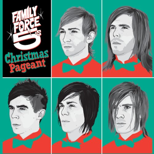 """Family Force 5 """"Family Force 5's Christmas Pageant"""" 2009"""