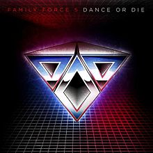 """Family Force 5 """"Dance or Die EP"""" 2008"""