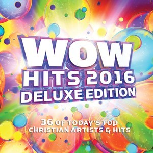 """Word Entertainment """"Wow Hits 2016 Deluxe Edition"""" 2016"""