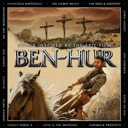 """Word Entertainment """"Ben Hur: Songs from and Inspired by the Epic Film"""" 2016"""
