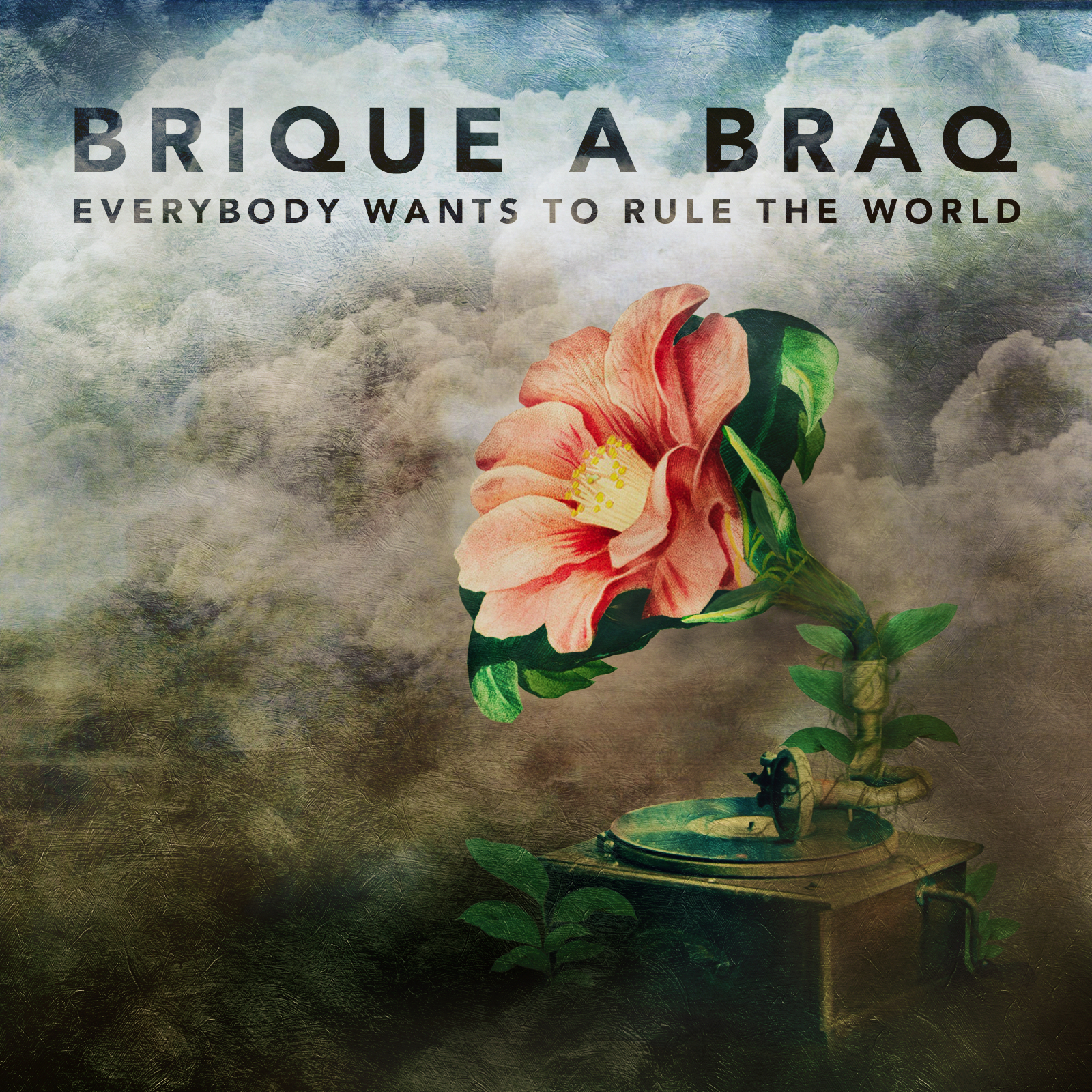 """Brique a Braq """"Everybody Wants to Rule the World"""" 2018"""