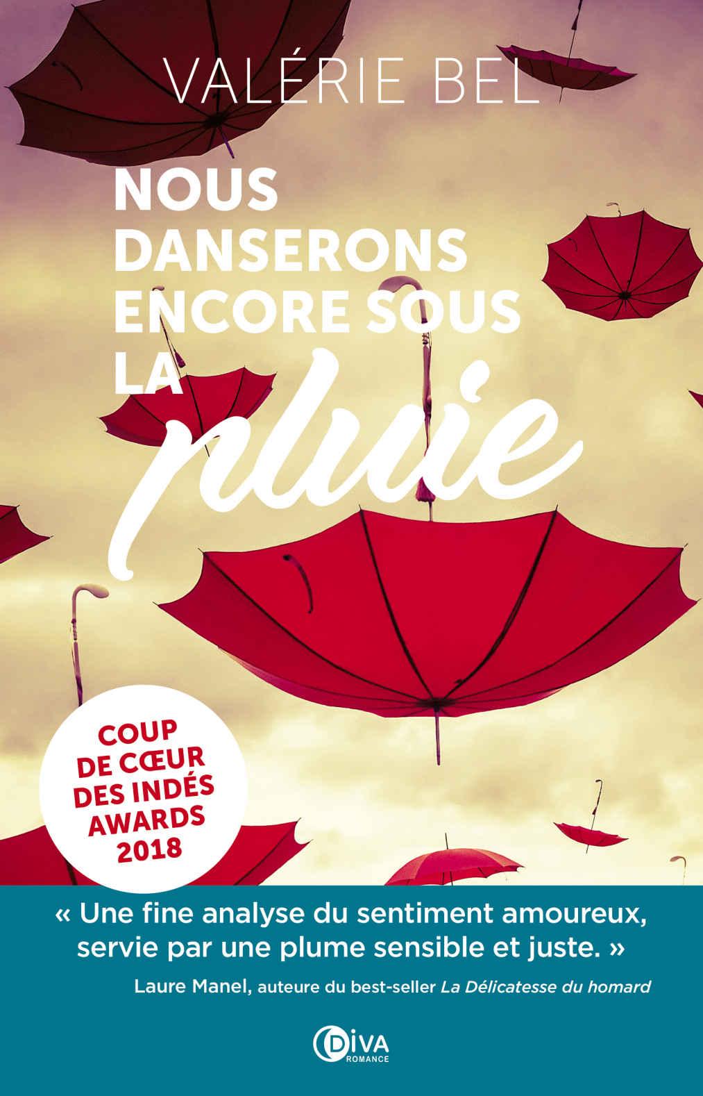 We Will Still Dance in the Rain by Valerie Bel - France