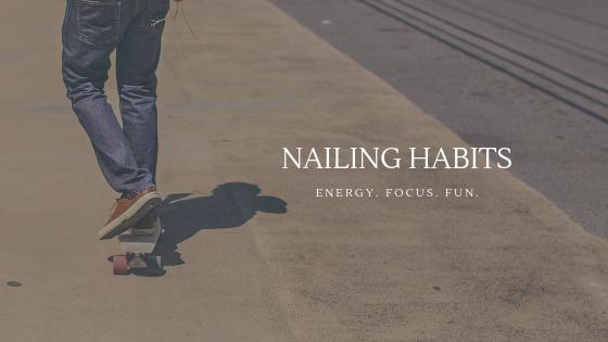 Nailing Habits.png