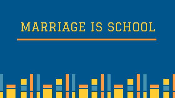 marriage is school.png