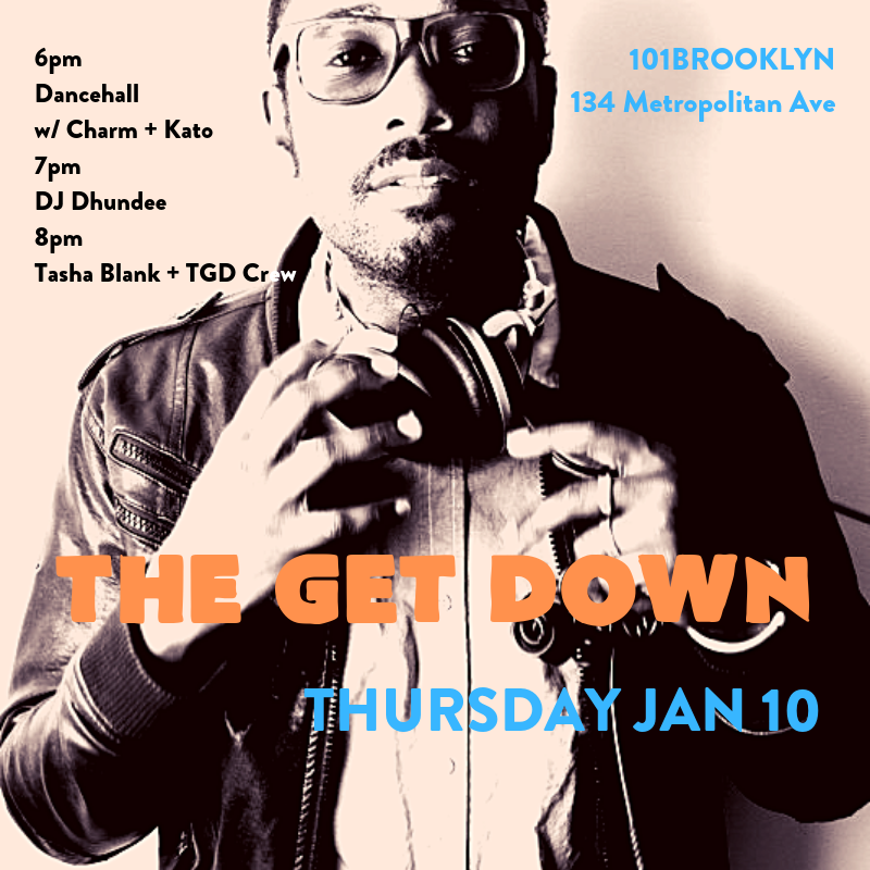 the get down flyer 110 dhundee.png
