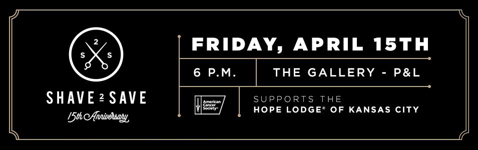 Shave 2 Save / Hope Lodge of Kansas City