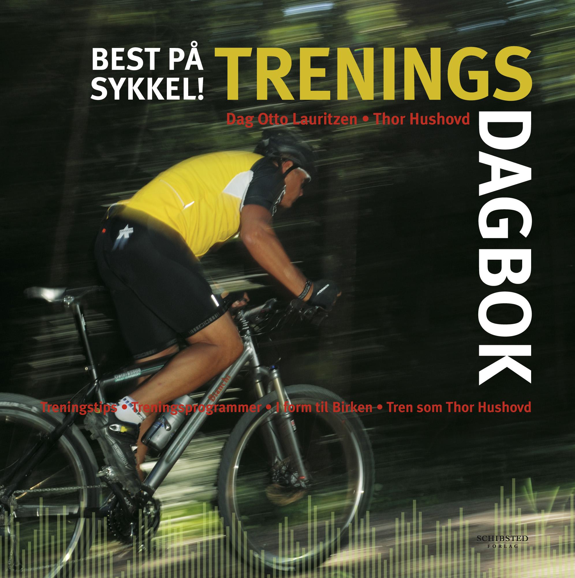 Best på sykkel - treningsdagbok (Schibsted Forlag 2007)