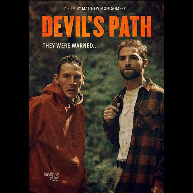 New poster for @devilspathmovie by @breakingglasspictures  Official trailer link in bio. Limited theatrical in LA March 1st. DVD/VOD release March 5th. #devilspathmovie #gay #lgbt #thriller #filmmaker #director #writer #movies #movietrailer #devilspath #hiking #indiefilm #breakingglasspictures #theywerewarned