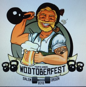 The WODtoberfest is the next CrossFit competition coming up, it will be in Gresham October 3rd.