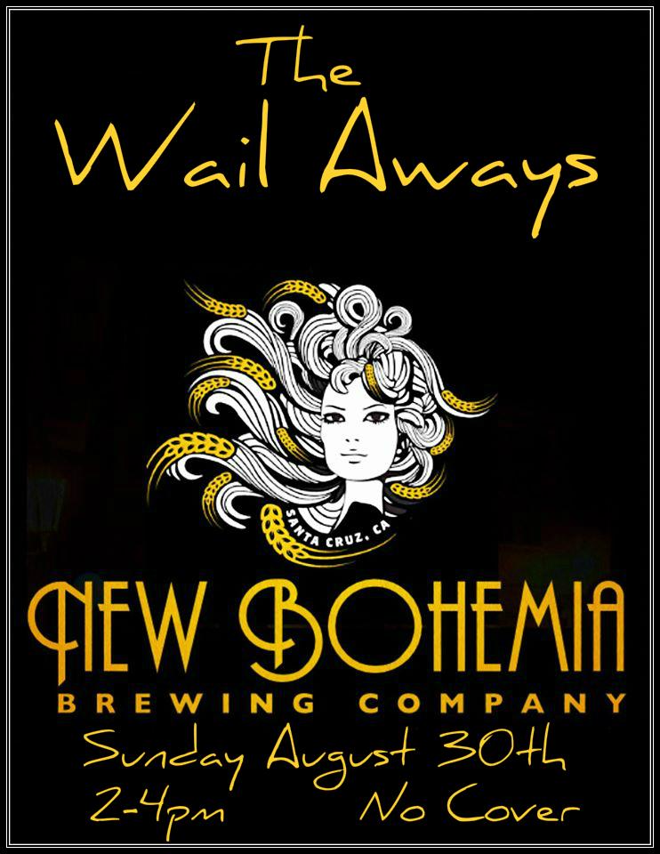 new bohemia wail aways.jpg