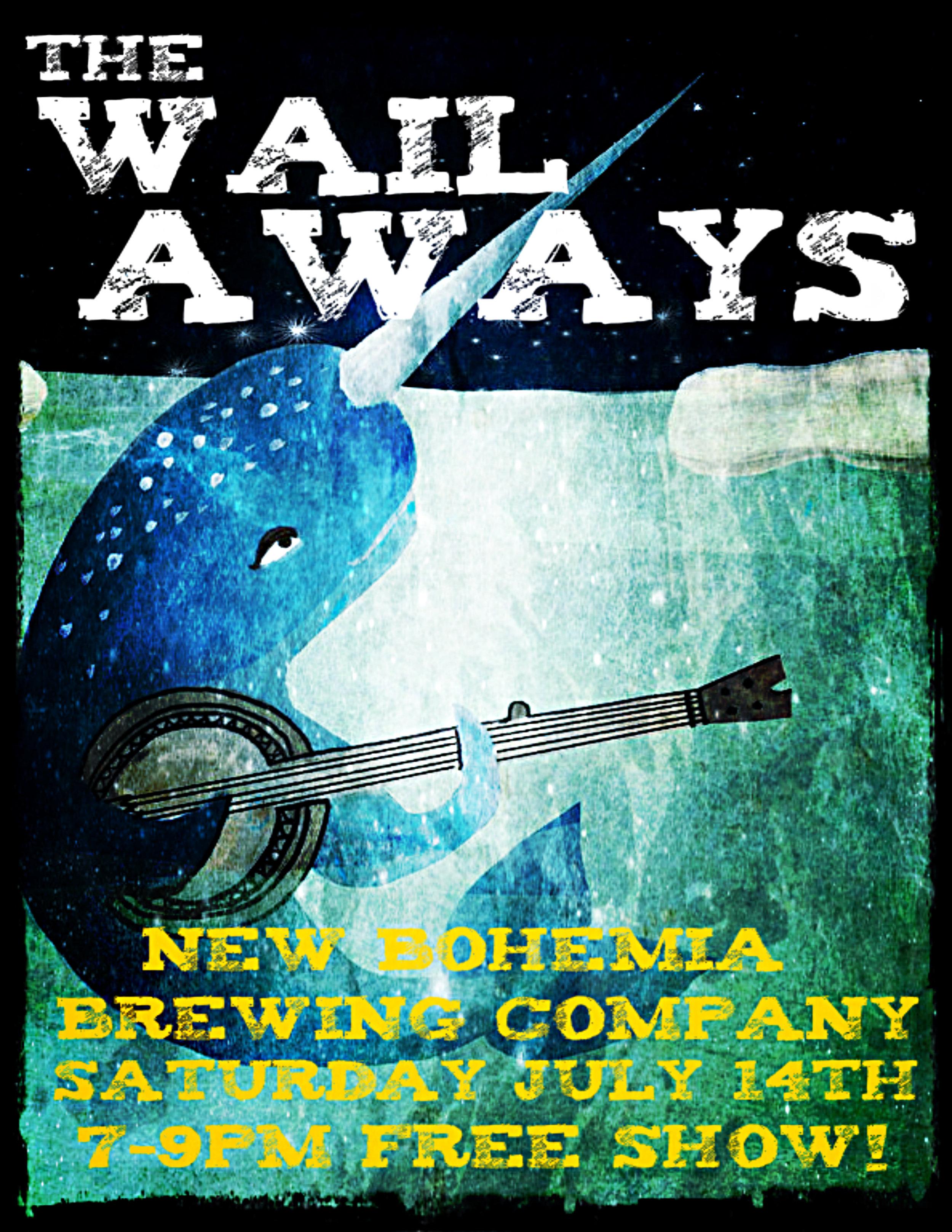 the wail aways 7-14-18.jpg
