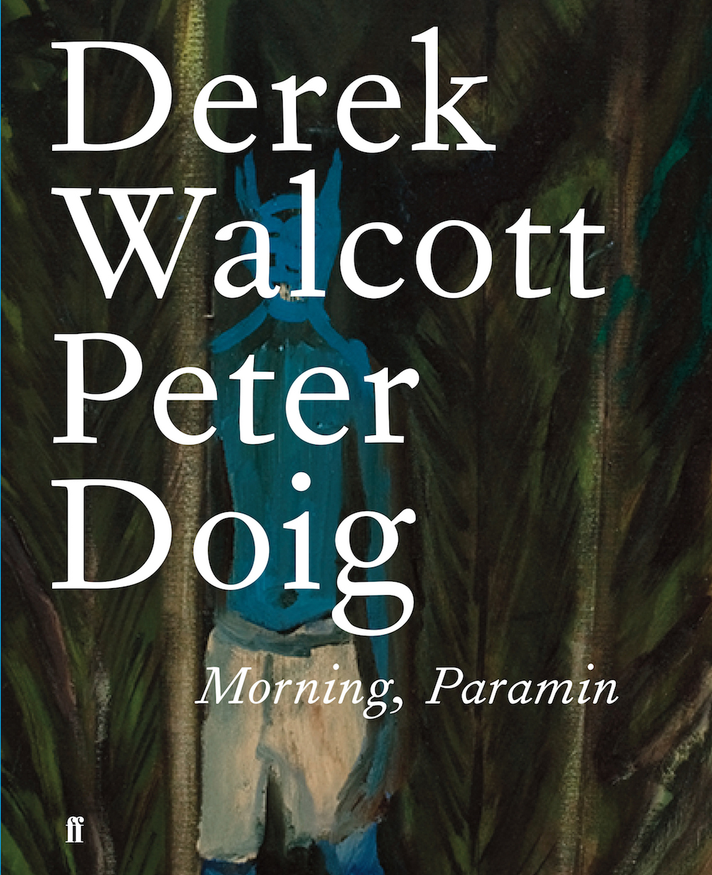 The god Derek Walcott, the Nobel-prize winning poet from St. Lucia, seems to have a lot of fun in  Morning, Paramin , marrying his poignant poems to figurative paintings by Peter Doig. A dialogue that travels from the Caribbean to Edmonton, Canada, it reveals the tender pleasures and pains of loving, observing, and aging from sandy beaches to snow-capped mountains.