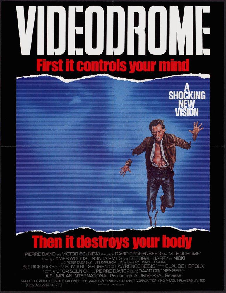 David Cronenberg  :    Videodrome