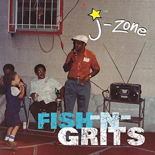 J-Zone  :    Fish-n-Grits