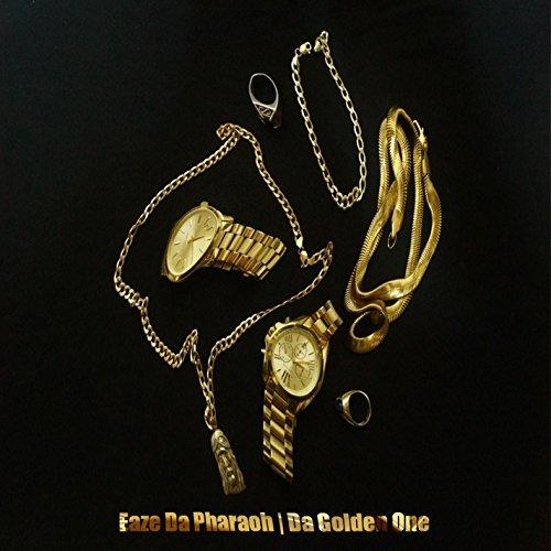 Eaze Da Pharaoh:    Da Golden One
