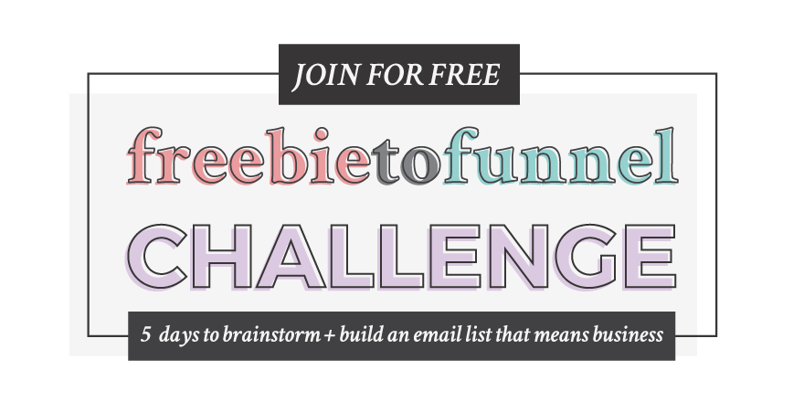 The Freebie to Funnel Challenge - a FREE 5 Day Challenge to Brainstorm + Build an Email List that Means Business | from Yuri Gibson of viaYuri.com #InsideMyHustle
