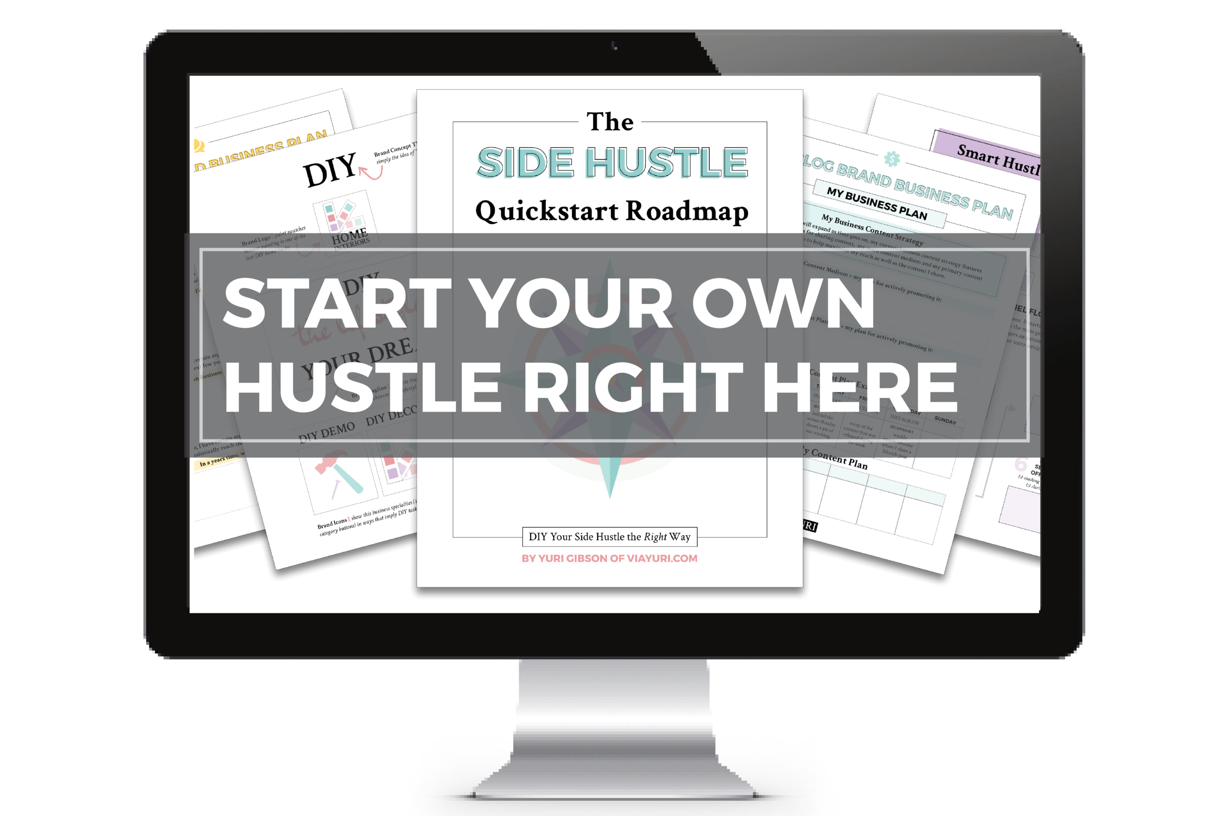 The Side Hustle Quickstart Roadmap  || by Yuri Gibson of viaYuri.com > Earn More, Spend Less, Live Better