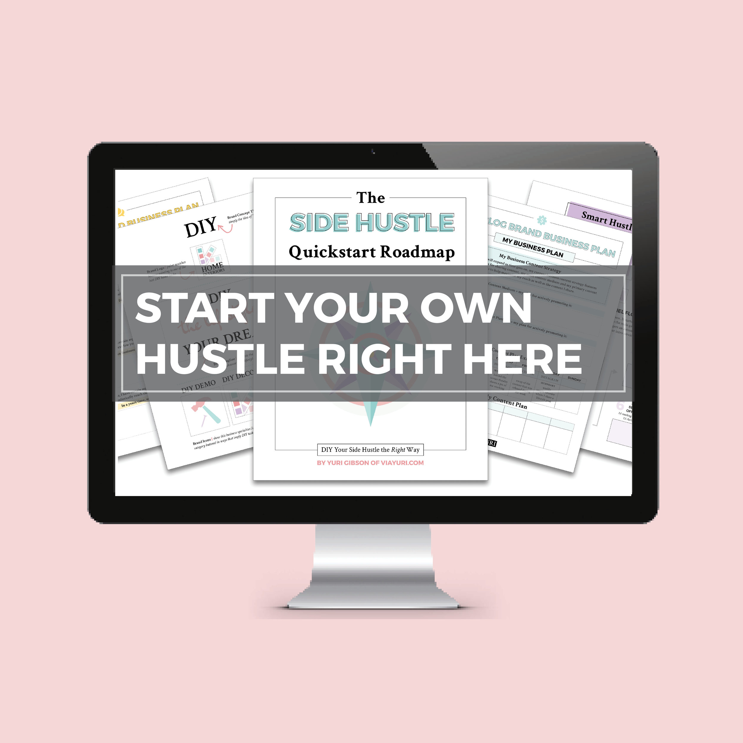 The Side Hustle Quickstart Roadmap || A FREE Side Hustle Course to jumpstart your journey in order to create a Side Hustle that means Business || Yuri Gibson of viaYuri.com