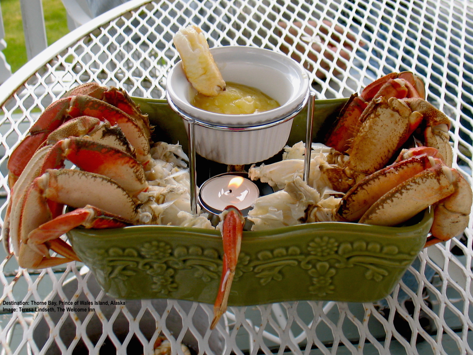 CRAB SO FRESH IT WAS SWIMMING AN HOUR AGO AT THE WELCOME INN AT THORNE BAY, JUST ONE OF TERESA'S FABULOUS MEALS, CONSUMED WHILE LOOKING OUT OVER THE BAY, OF COURSE! IMAGE: COURTESY OF WELCOME INN.
