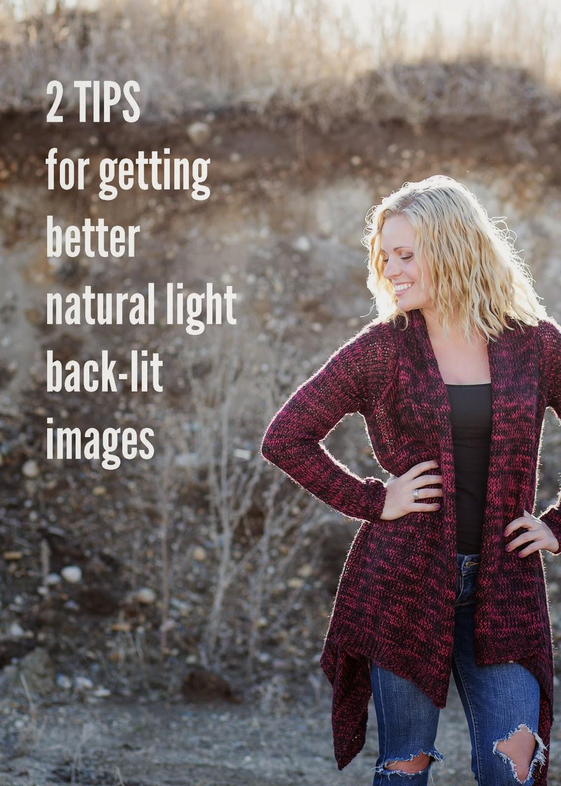 2 Tips for getting better natural light backlit images   Detroit Lakes area Portrait Photographer