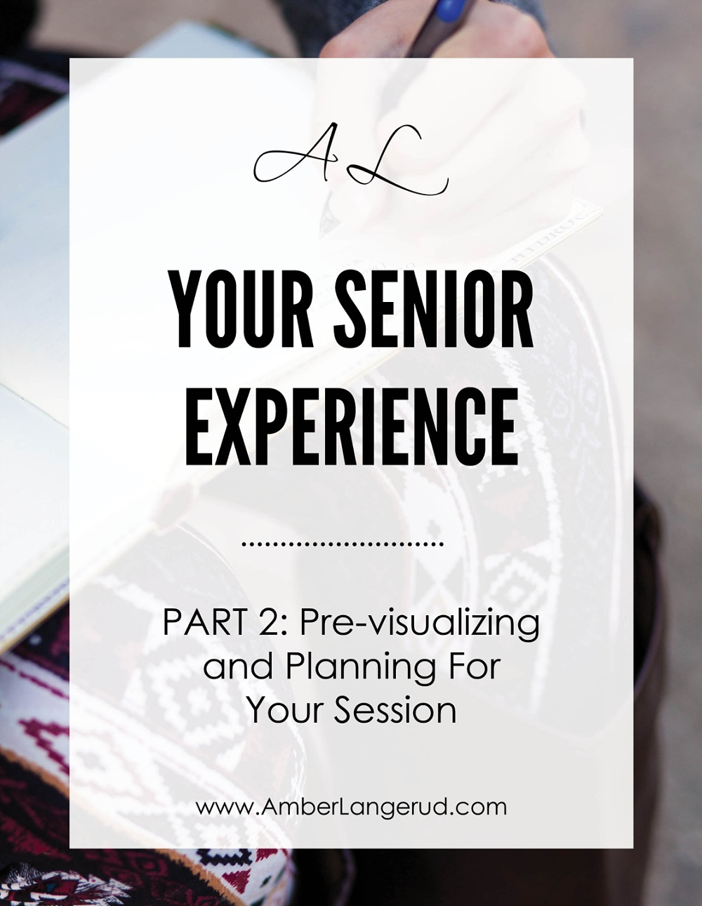 Planning for and Pre-visualizing your high school senior session | Detroit Lakes Area Senior Photographer