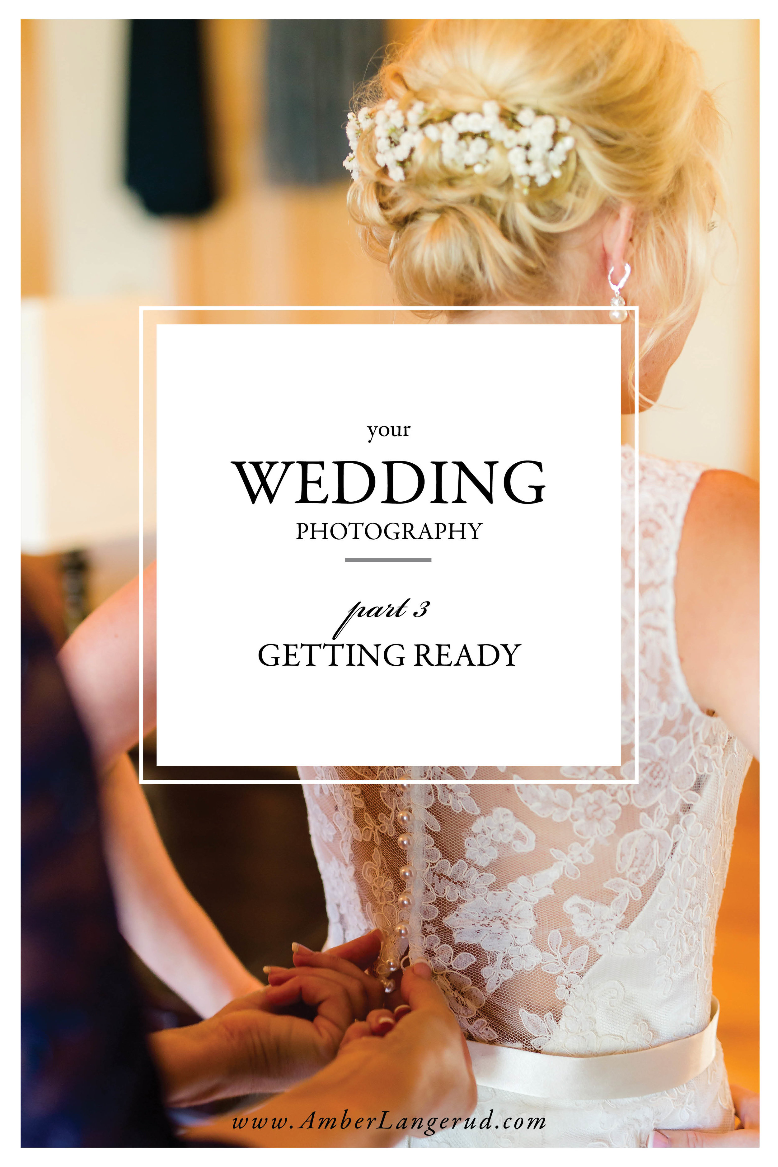 Your Wedding from a Photographer's Perspective Part 3: Getting Ready by Amber Langerud Photography out of Audubon, MN